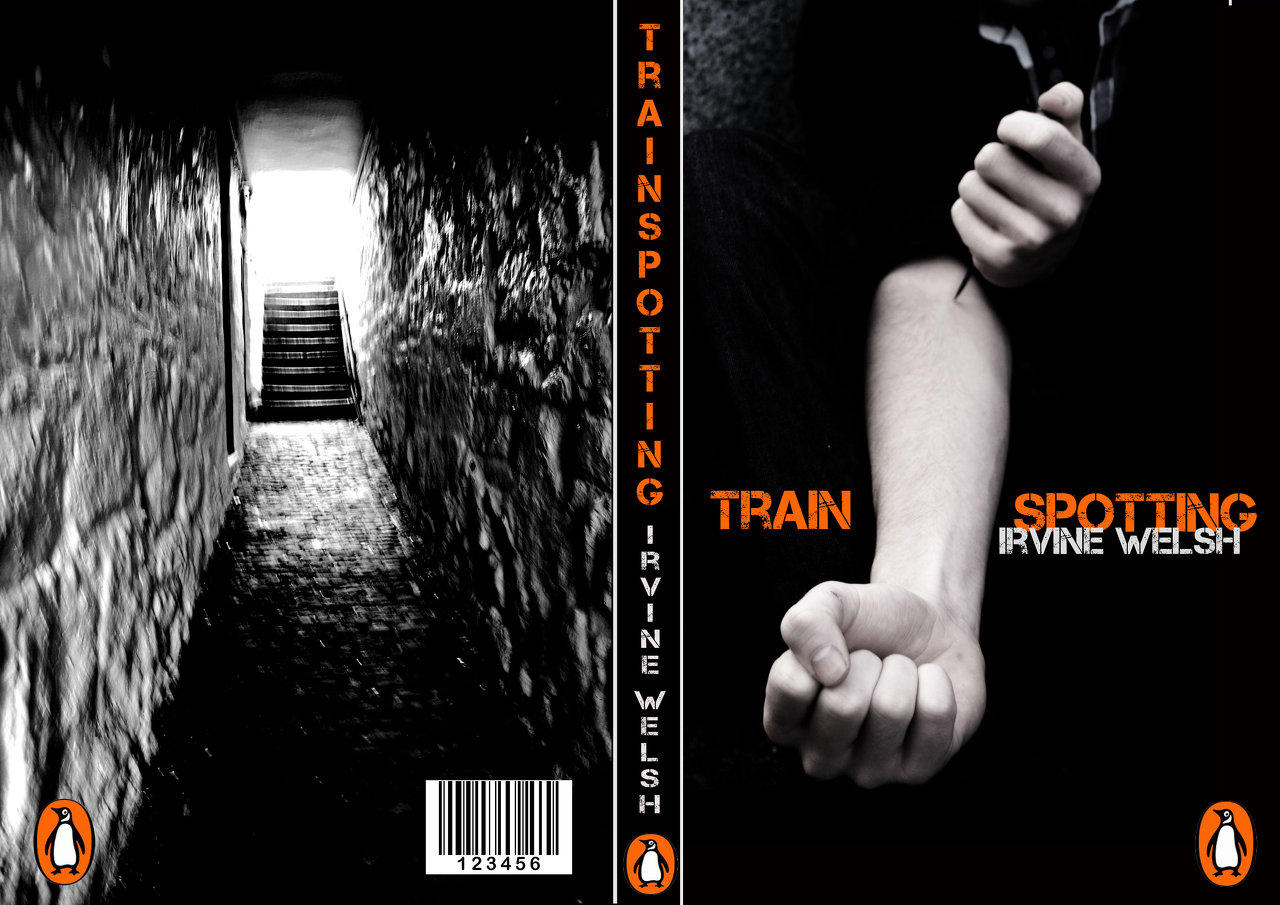 Trainspotting Cover The Only Honest Drug (à la Irvine Welsh)